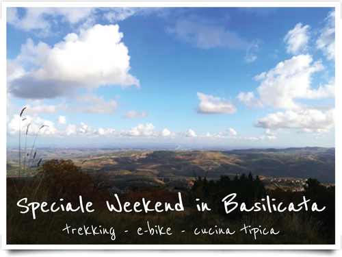 Speciale weekend in Basilicata